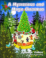 Book cover - A mysterious and magic Christmas storybook